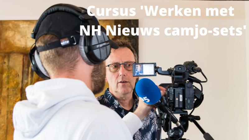 Cursus 'Werken met NH Nieuws camjo-sets'
